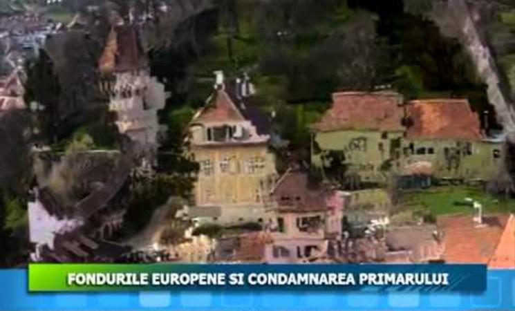 FONDURILE EUROPENE ȘI CONDAMNAREA PRIMARULUI